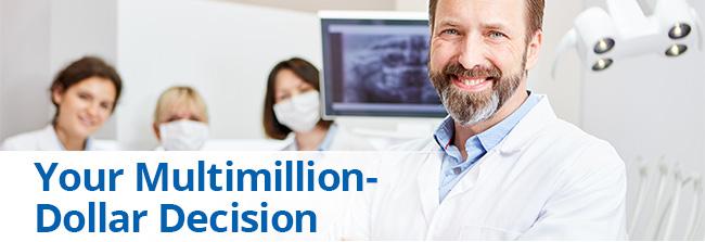 Your Multi-Million Dollar Decision